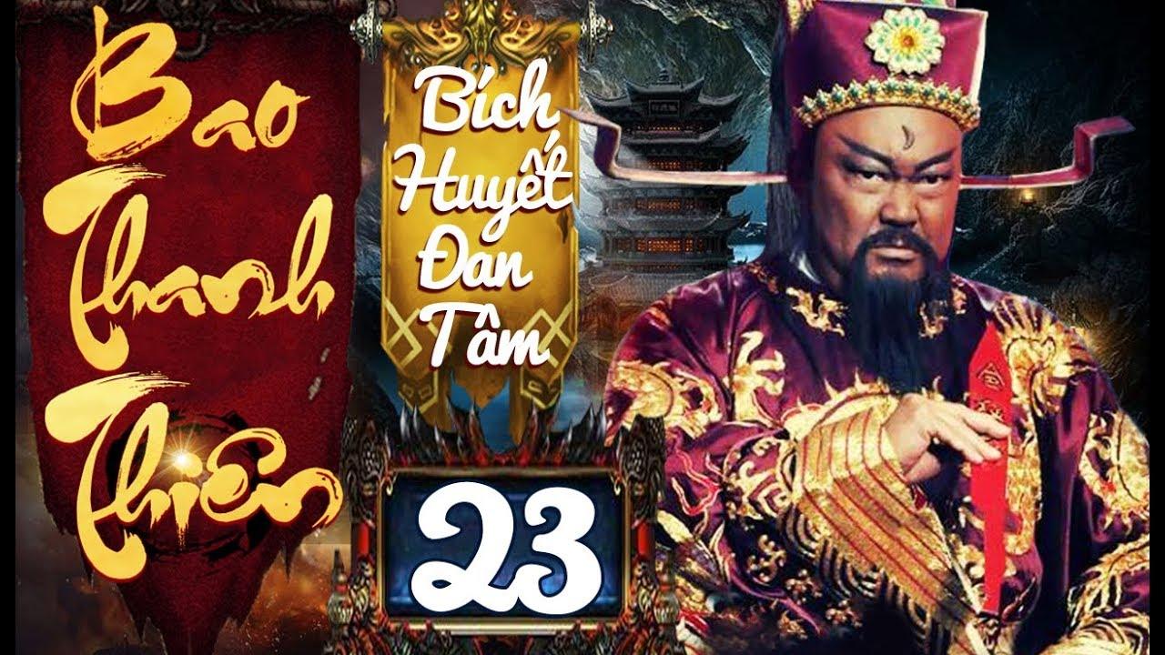 Phim Hay   Bao Thanh Thiên Bích Huyết Đan Tâm – Tập 23…