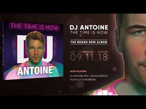 Dj Antoine - The Time Is Now (Official Minimix)
