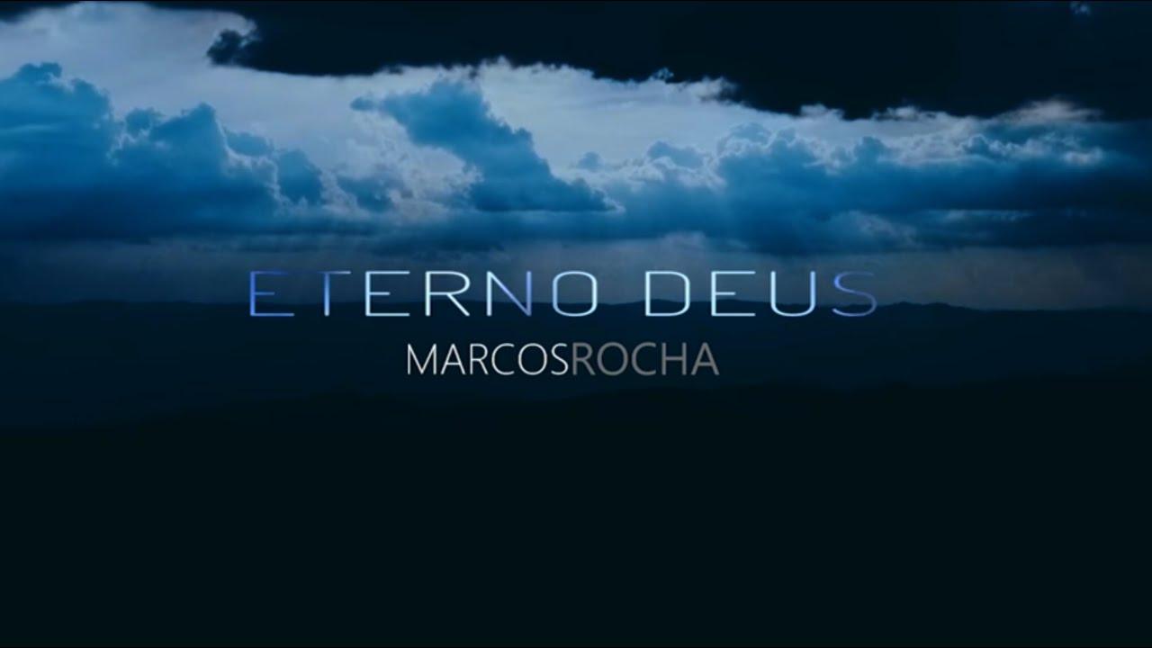 Download Eterno Deus - Marcos Rocha