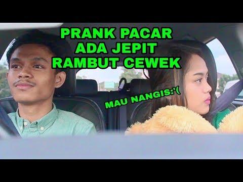 PRANK PACAR ADA JEPIT RAMBUT CEWEK DILACI MOBIL SAMPAI MAU NANGIS - PRANK INDONESIA