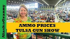 Ammo Prices Tulsa Gun Show 2017