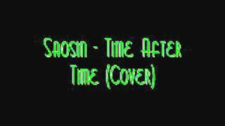 Saosin - Time after time Cover.wmv