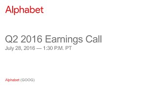 Alphabet 2016 Q2 Earnings Call thumbnail