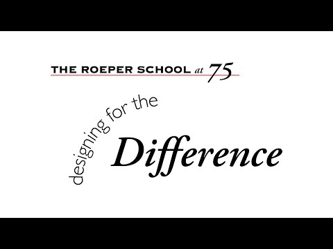 The Roeper School: Designing for the Difference