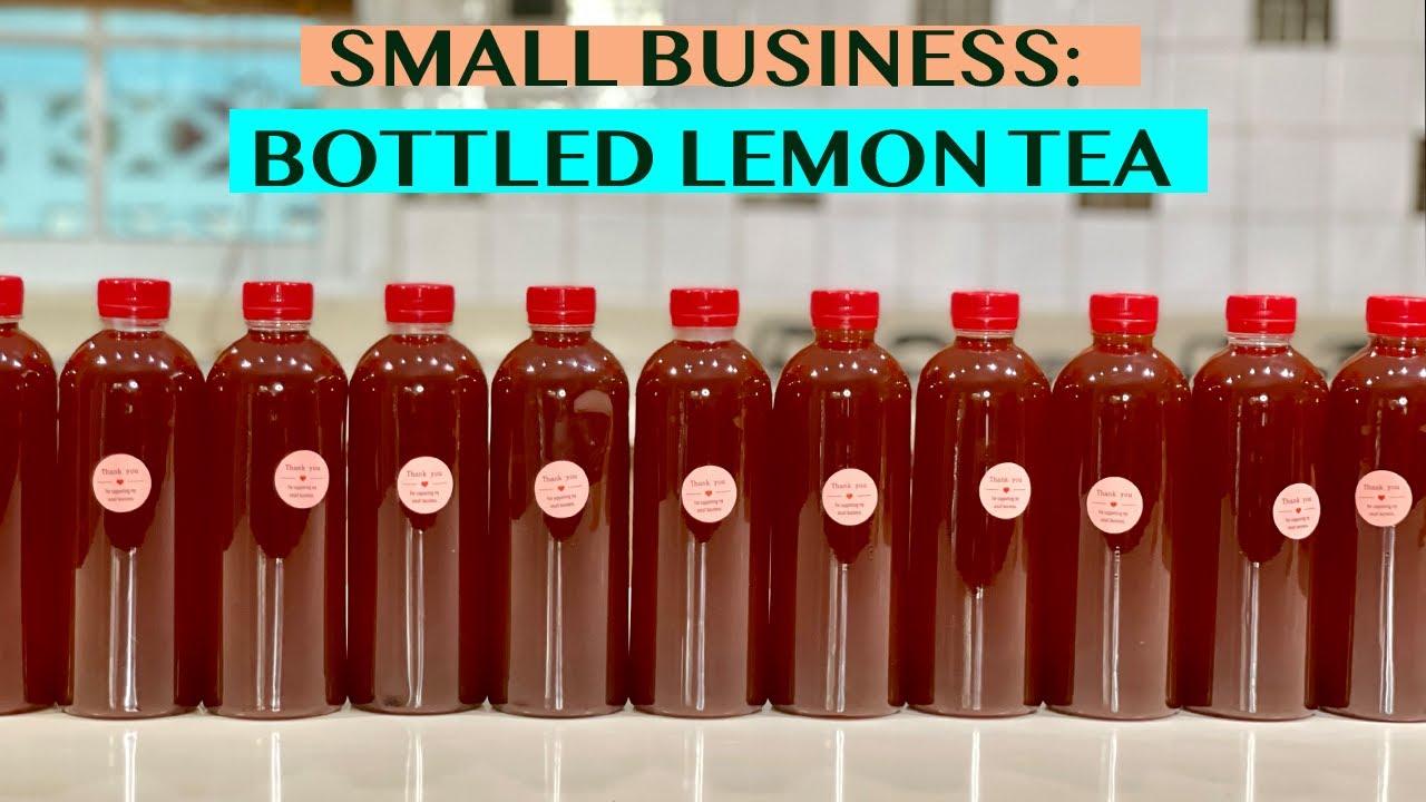 SMALL BUSINESS IDEA: MAKING BOTTLED LEMON TEA USING LEMON SYRUP FOR BOTTLES OF 500ML - WITH COSTING