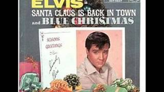 Elvis Presley - Santa Claus Is Back In Town / Lyrics Below