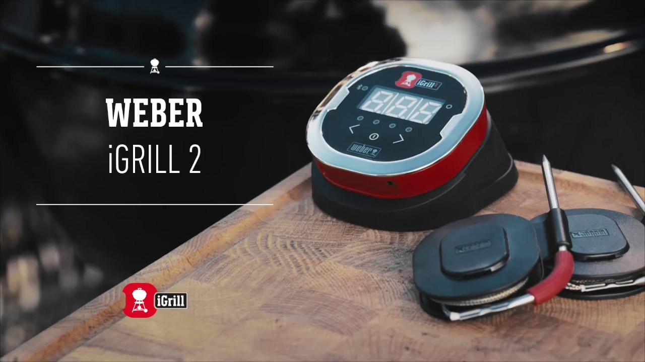 learn all about the weber igrill 2 app-connected thermometer - youtube