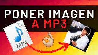🎵Como PONER IMAGEN a canción MP3   Tutorial Fácil y Rápido