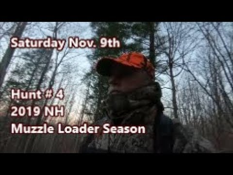 2019 NH Muzzle Loader Season, Hunt #4, Nov  9th AM
