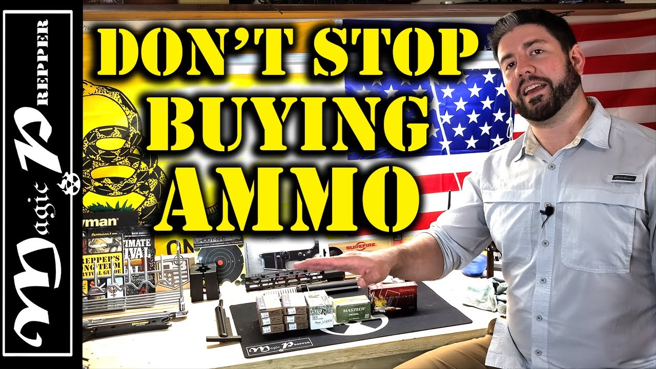 Dont Stop Buying Ammo | The Shortages Will Continue Past November