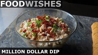 Gambar cover Million Dollar Dip - Food Wishes