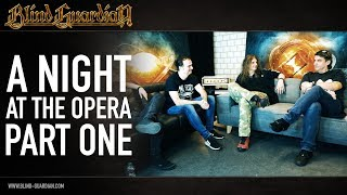 A Night at the Opera Revisited (Part One) | Blind Guardian