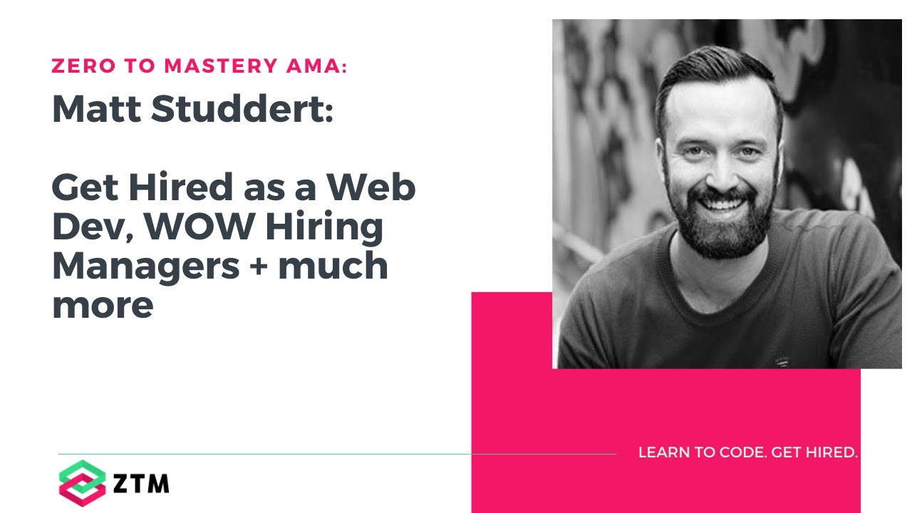 How To Get Hired as a Web Developer & WOW Hiring Managers + much more | AMA with Matt Studdert