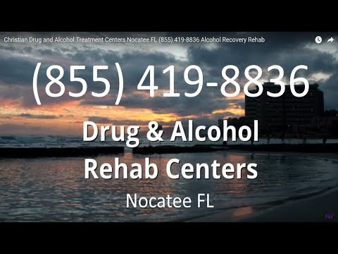 Christian Drug and Alcohol Treatment Centers Nocatee FL (855) 419-8836 Alcohol Recovery Rehab