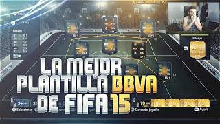 FIFA 15 | PLANTILLA DE 25 MILLONES | BBVA DEFINITIVA | Ultimate Team | DjMaRiiO