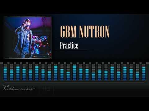 GBM Nutron - Practice [2019 Soca] [HD]