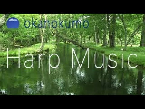 Relaxing Music for stress relief〜Harp Music〜Instrumental Harp〜癒しのハープ〜癒し動画