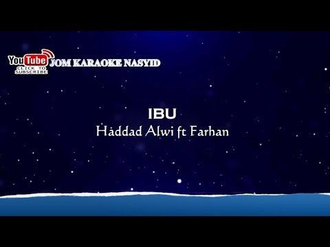 Haddad Alwi ft Farhan - Ibu + Karaoke Minus-One HD