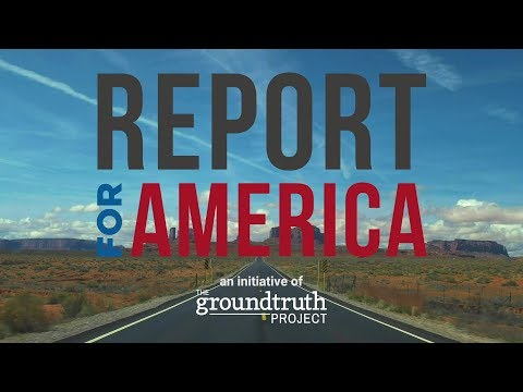 Report for America: Eliminating American News Deserts