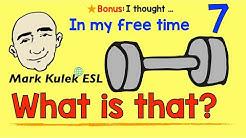 What is that? - in my free time | Mark Kulek - ESL