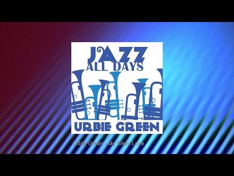 Jazz All Days: Urbie Green