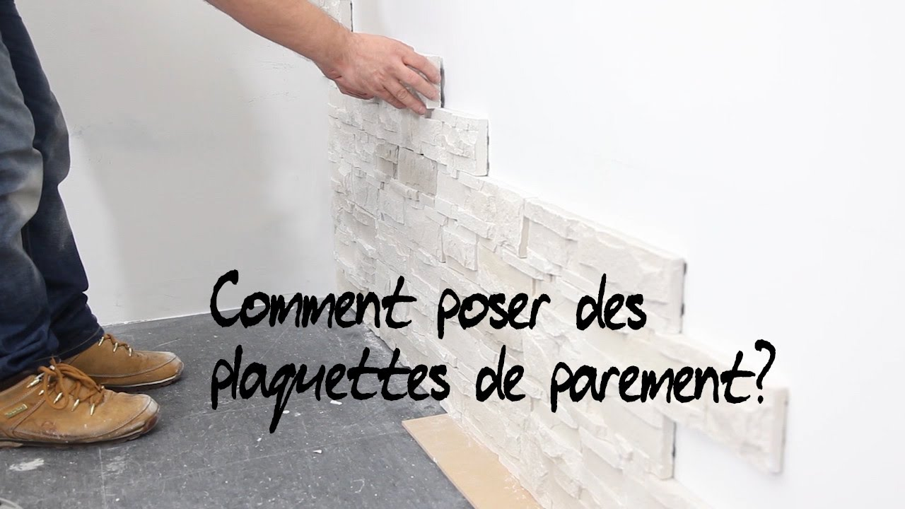 Comment poser des plaquettes de parement youtube for Pose de pierre de parement
