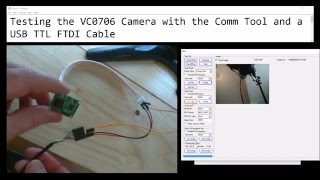 testing the vc0706 serial camera with the comm tool and a usb ttl ftdi cable