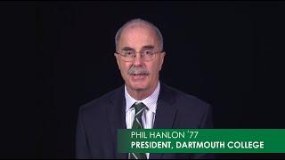 Moving Dartmouth Forward: President Hanlon