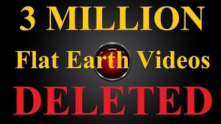 3 MILLION Flat Earth video results deleted from Youtube in ONE NIGHT - Mark Sargent ✅