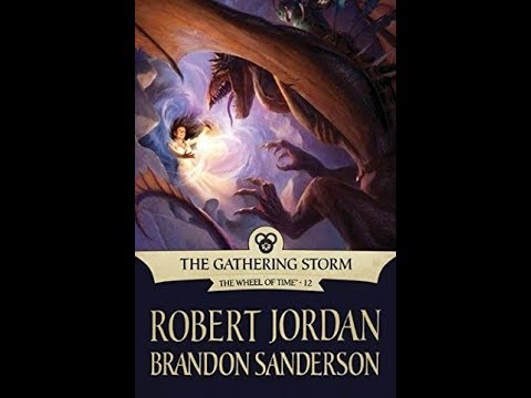 LET'S SUMMARIZE - THE GATHERING STORM (The Wheel of Time Book 12)