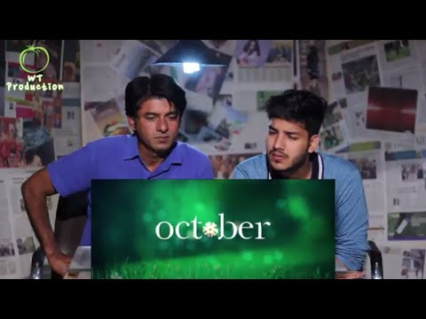 Pakistanis Reacts To | October | Official Trailer | Varun Dhawan | Banita Sandhu | Reaction Express