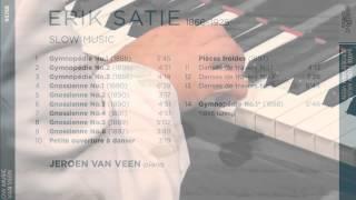 Jeroen Van Veen Plays Erik Satie, Gymnopédie Nr 1