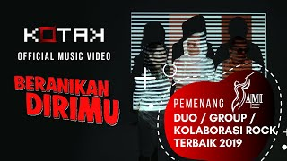 KOTAK - Beranikan Dirimu (Official Music Video)