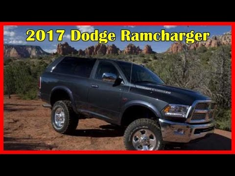 Dodge Ramcharger 2017 >> 2017 Dodge Ramcharger Picture Gallery Youtube