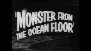 Monster from the Ocean Floor - Trailer