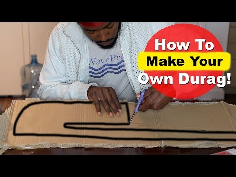 How To Make Your own DURAG from scratch for 360 Waves!