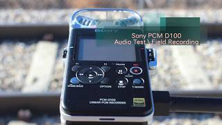 Sony PCM D100 Audio Test - Train
