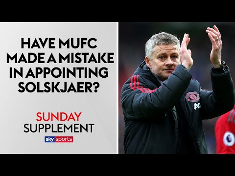 Have Manchester United made a mistake in appointing Solskjaer? | Sunday Supplement | Full show