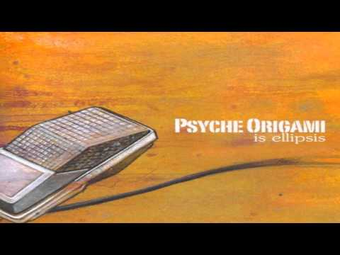 Psyche Origami - Is Ellipsis