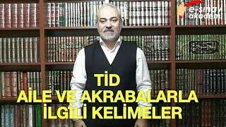 Türk İşaret Dili - Ünite 3 - Aile ve Akrabalar l e-sınav akademi