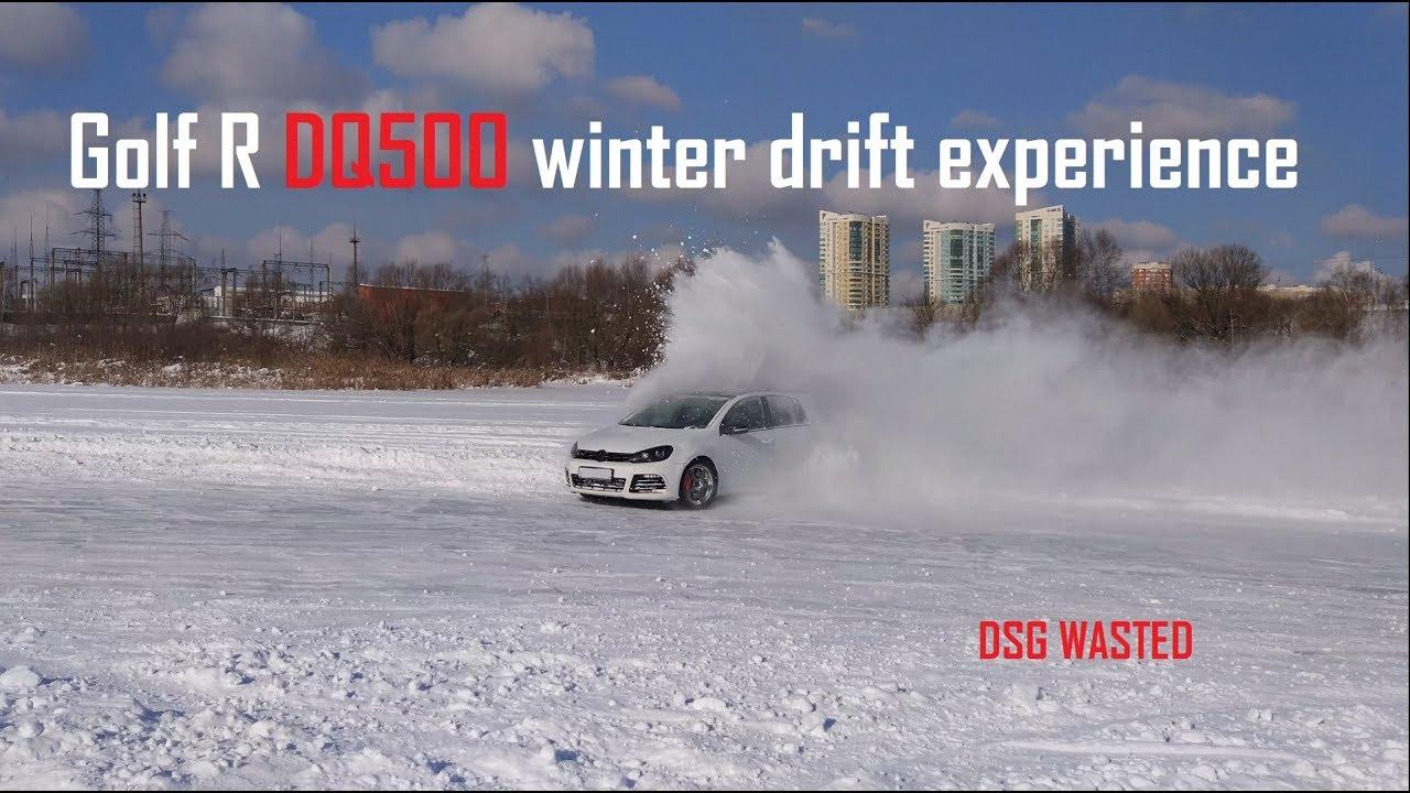 Golf R DQ500 winter drift expirience   DSG DEAD!