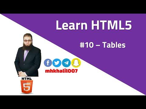 [ Learn HTML5 ] #10 - Tables