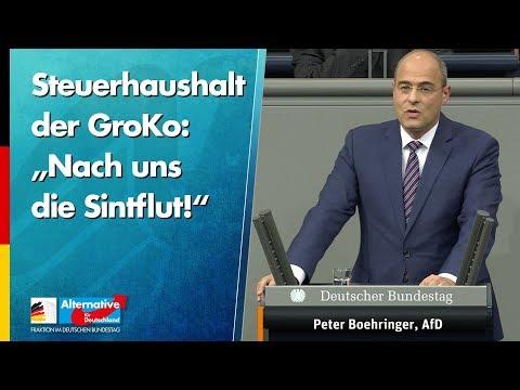 """Steuerhaushalt der GroKo: """"Nach uns die Sintflut!"""" - Peter Boehringer - AfD-Fraktion im Bundestag"""