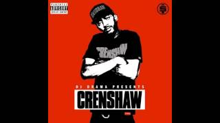Nipsey Hussle - Crenshaw and Slauson [True Story] (OFFICIAL)