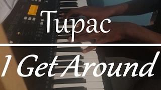 2pac i get around piano cover chords instrumenntal