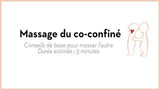 Massage Spécial Confinement : 5 Minutes