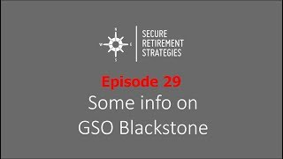 Episode 31: GSO Blackstone and the Power of REIT Dividends
