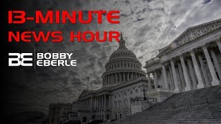 A Bad Bill That Makes Illegal Immigration Worse   13-Minute News Hour   Ep. 18