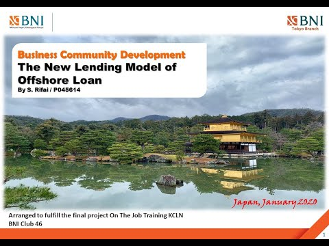 The New Potential Offshore Loan Scheme, A Learning Project at BNI KCLN Tokyo