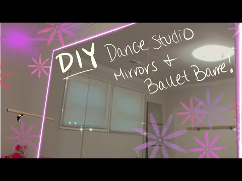 DIY at Home Dance Studio UNDER $200 | Mirrors and Ballet Barre